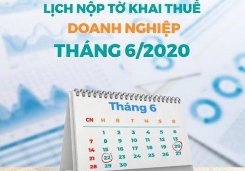 lịch nộp tờ khai thuế của doanh nghiệp tháng 6/2020